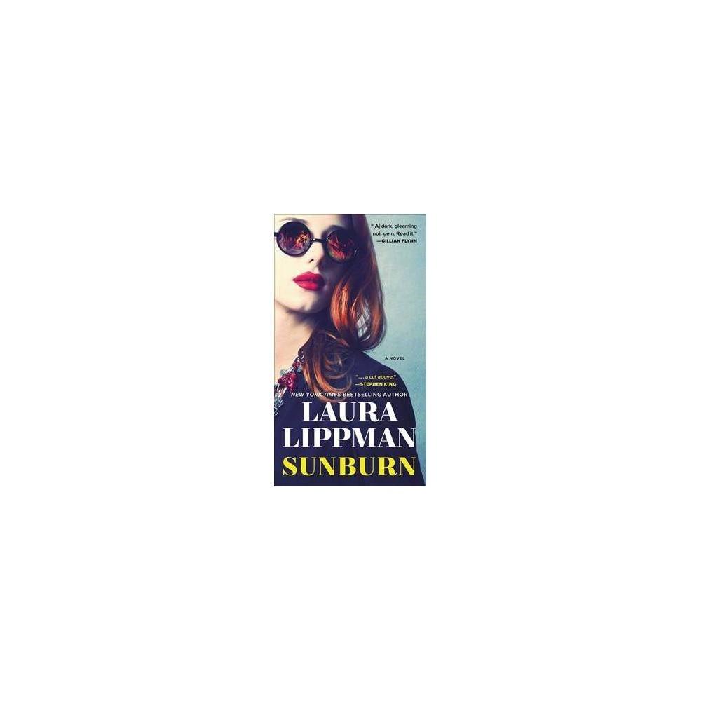 Sunburn - by Laura Lippman (Paperback)