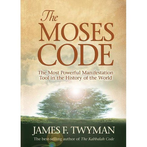 The Moses Code - by  James F Twyman (Paperback) - image 1 of 1