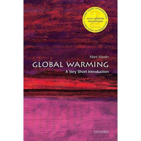 Global Warming: A Very Short Introduction - (Very Short Introductions) 2 Edition by  Mark Maslin - image 1 of 1