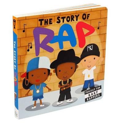 Story of Rap - (Board Book)