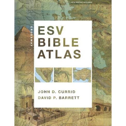 Crossway ESV Bible Atlas - by  John D Currid & David P Barrett (Mixed Media Product) - image 1 of 1