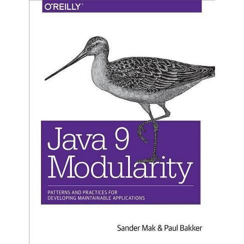Java 9 Modularity - by  Sander Mak & Paul Bakker (Paperback) - image 1 of 1