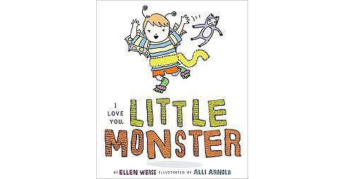 I Love You, Little Monster (Hardcover) (Ellen Weiss) - image 1 of 1