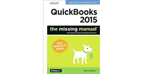 QuickBooks 2015 : The missing manual (Paperback) (Bonnie Biafore) - image 1 of 1