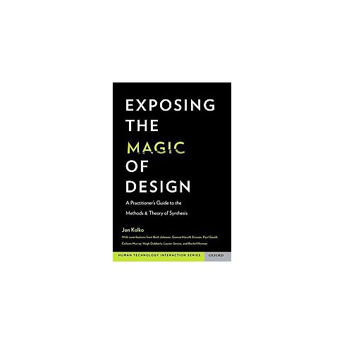 Exposing The Magic Of Design A Practitioners Target