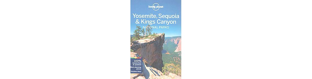Lonely Planet Yosemite, Sequoia & Kings Canyon National P...