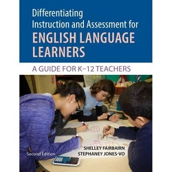 Differentiating Instruction and Assessment for English Language Learners - 2 Edition (Paperback)