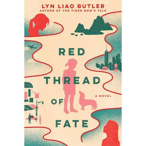 Red Thread of Fate - by  Lyn Liao Butler (Paperback) - image 1 of 1