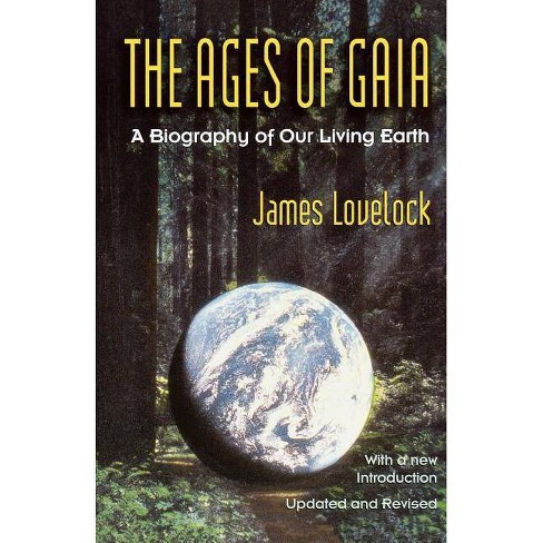 Ages of Gaia - (Commonwealth Fund Book Program) by  James Lovelock & J E Lovelock (Paperback) - image 1 of 1