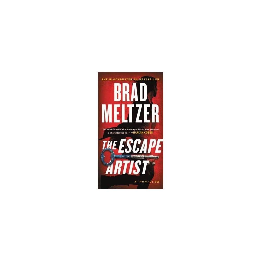 Escape Artist - by Brad Meltzer (Paperback)