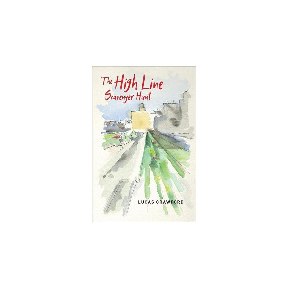 High Line Scavenger Hunt - (Brave & Brilliant) by Lucas Crawford (Paperback)