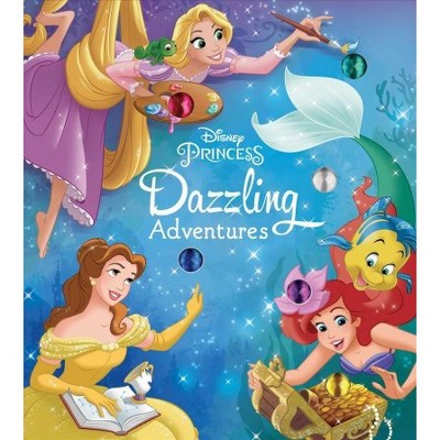 Dazzling Adventures - (Disney Princess)by Courtney Acampora (Hardcover)