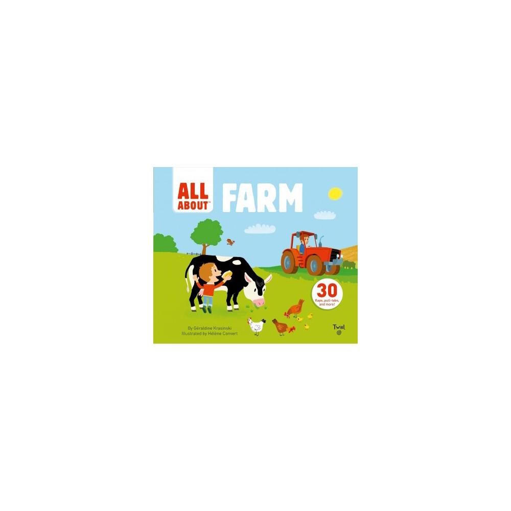Farm - (All About) by Geraldine Krasinski (Hardcover)