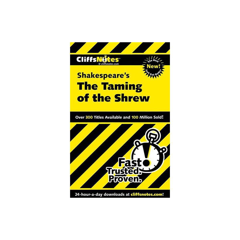 Cliffsnotes On Shakespeare S The Taming Of The Shrew Cliffsnotes Literature Guides By Kate Maurer Paperback