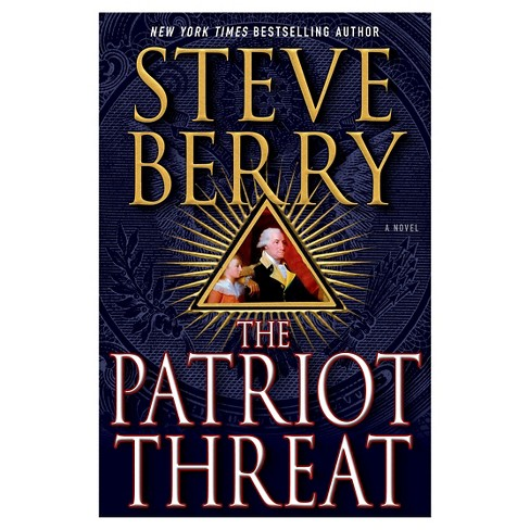 The Patriot Threat ( Cotton Malone) (Hardcover) by Steve Berry - image 1 of 1