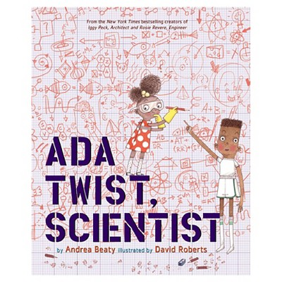 Ada Twist, Scientist (Hardcover)by Andrea Beaty, David Roberts