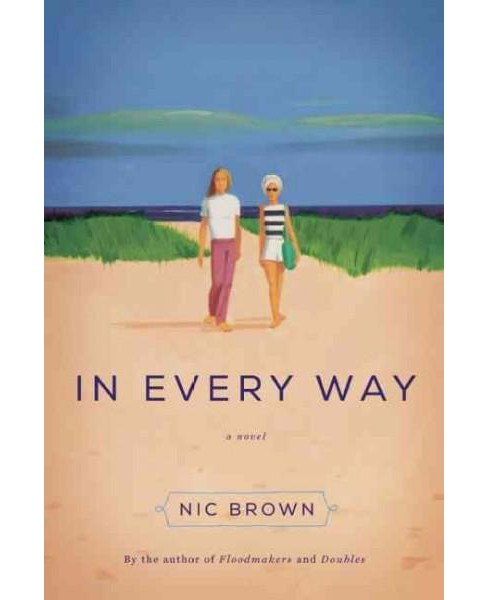 In Every Way (Paperback) (Nic Brown) - image 1 of 1