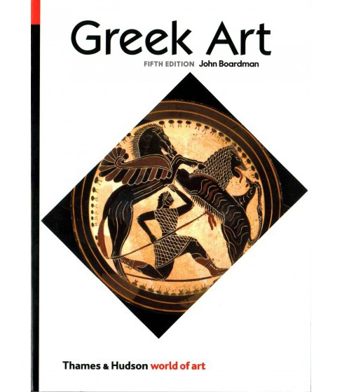 Greek Art (Paperback) (John Boardman) - image 1 of 1