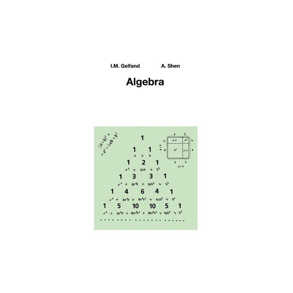 Algebra - 3rd Edition by I M Gelfand & Alexander Shen (Paperback)
