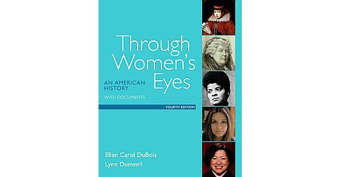Through Women's Eyes : An American History With Documents (Paperback) (Ellen Carol Dubois) - image 1 of 1