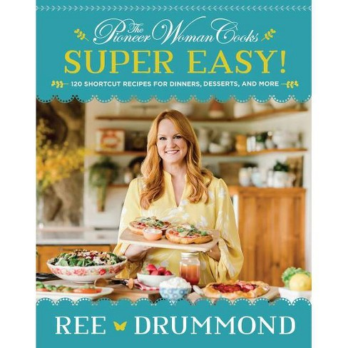 The Pioneer Woman Cooks--Super Easy! - by Ree Drummond (Hardcover) - image 1 of 1