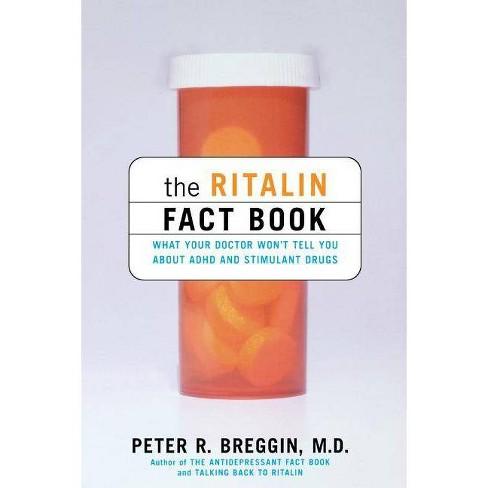 The Ritalin Fact Book - by  Peter Breggin (Paperback) - image 1 of 1