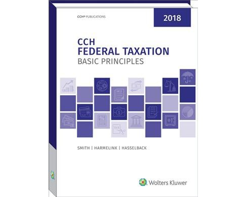 CCH Federal Taxation Basic Principles 2018 (Hardcover) (Ted D. Englebrecht & Christopher J. Fenn) - image 1 of 1