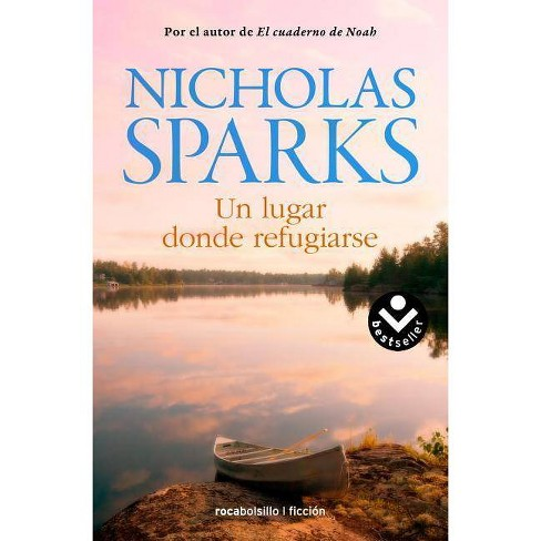 Un Lugar Donde Refugiarse - by  Nicholas Sparks (Paperback) - image 1 of 1