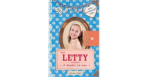 Letty Stories : 4 Books in One (Combined) (Hardcover) (Alison Lloyd) - image 1 of 1