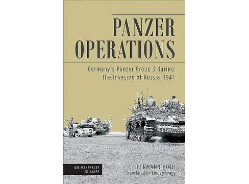 Panzer Operations : Germany's Panzer Group 3 During the Invasion of Russia, 1941 (Reprint) (Paperback) - image 1 of 1
