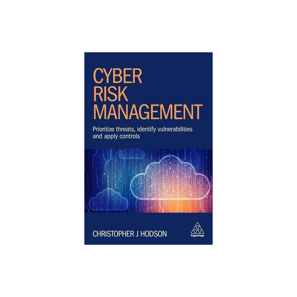 Cyber Risk Management - by Christopher Hodson (Hardcover)