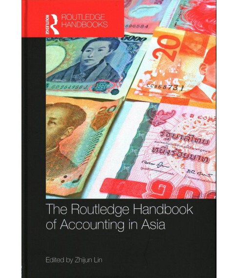 Routledge Handbook of Accounting in Asia -  (Hardcover) - image 1 of 1