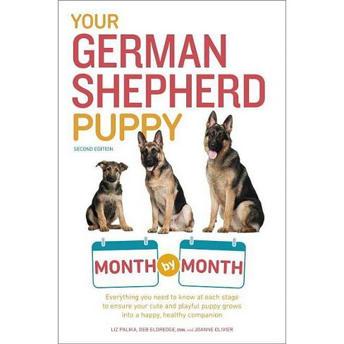 Your German Shepherd Puppy Month by Month, 2nd Edition - (Your Puppy Month by Month) (Paperback) - image 1 of 1