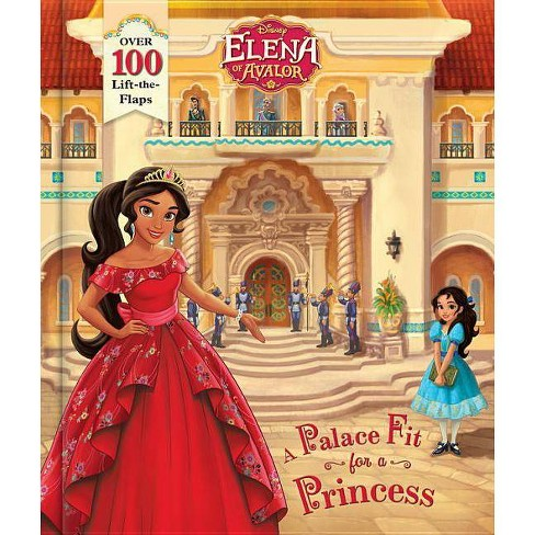 Elena of Avalor : A Palace Fit for a Princess (Hardcover) (Nancy Parent) - image 1 of 2