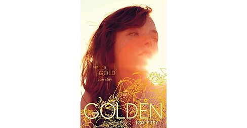 Golden (Hardcover) (Jessi Kirby) - image 1 of 1