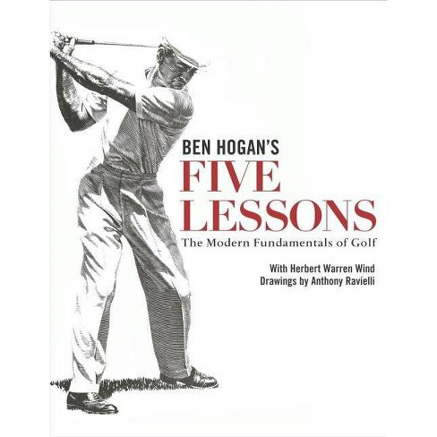 Ben Hogan's Five Lessons - (Hardcover) - image 1 of 1