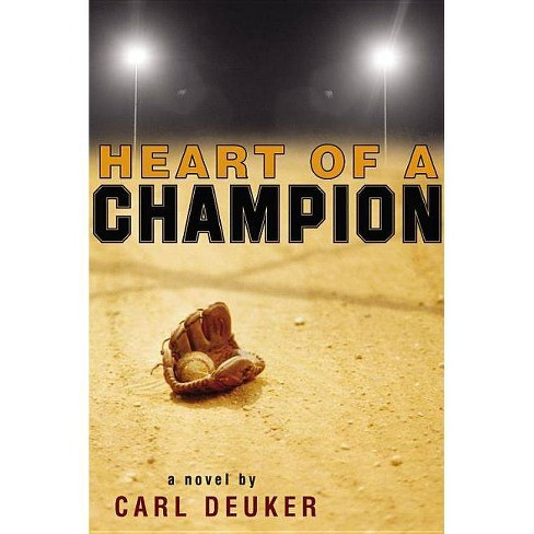 Heart of a Champion (Reissue) (Paperback) by Carl Deuker - image 1 of 1