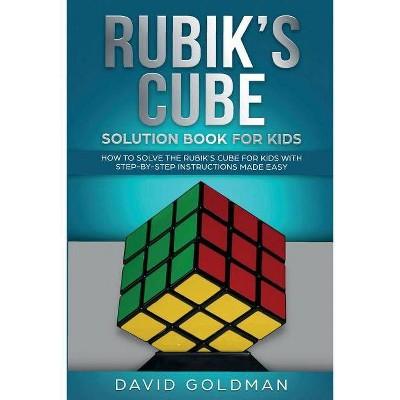 Rubik's Cube Solution Book For Kids - by  David Goldman (Paperback)