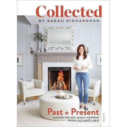 Collected: Past + Present, Volume No 2 - by  Sarah Richardson (Paperback) - image 1 of 1