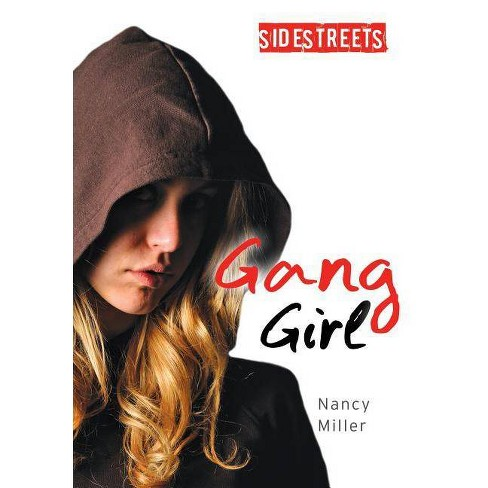 Gang Girl - (Lorimer SideStreets) by  Nancy Miller (Hardcover) - image 1 of 1