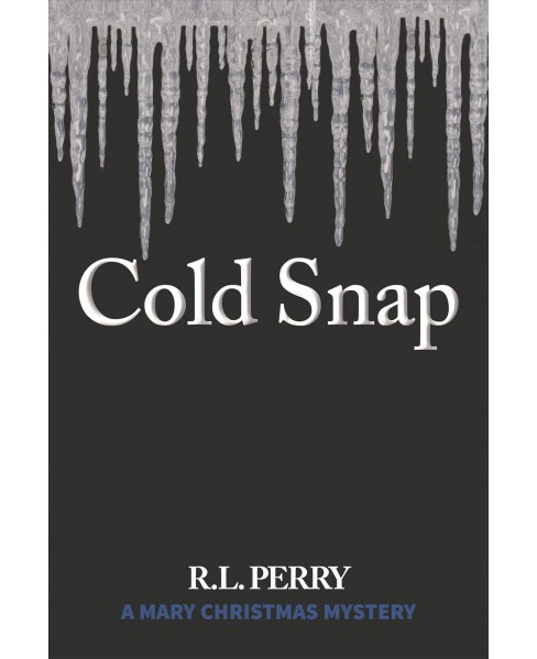 Cold Snap (Paperback) (R. L. Perry) - image 1 of 1