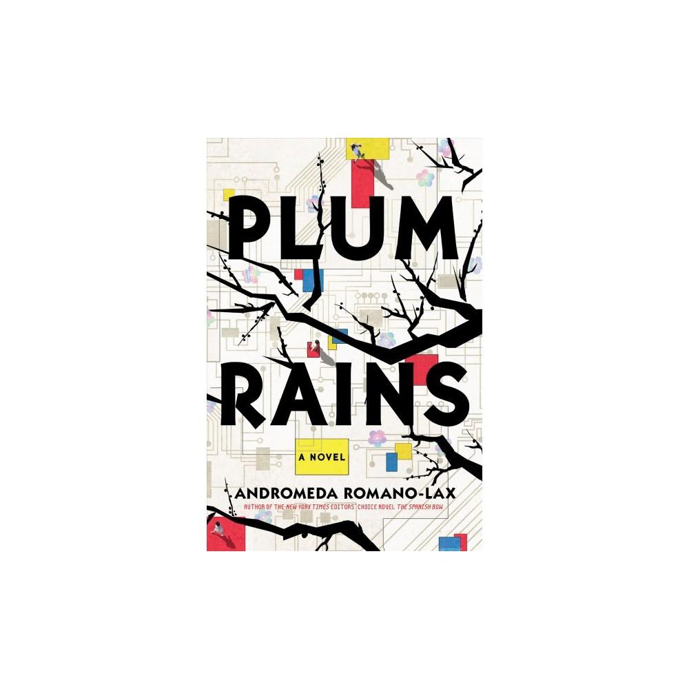 Plum Rains - Reprint by Andromeda Romano-Lax (Paperback)