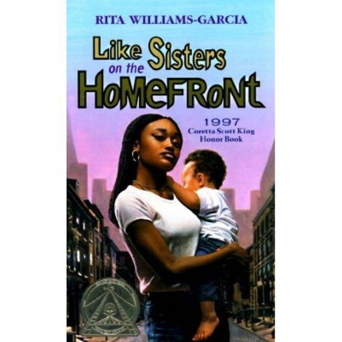 Like Sisters on the Homefront - by  Rita Williams-Garcia (Paperback) - image 1 of 1