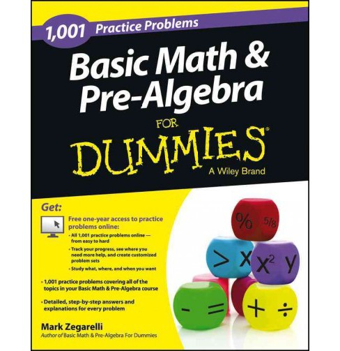 1,001 Basic Math & Pre-Algebra Practice Problems for Dummies -  by Mark Zegarelli (Paperback) - image 1 of 1