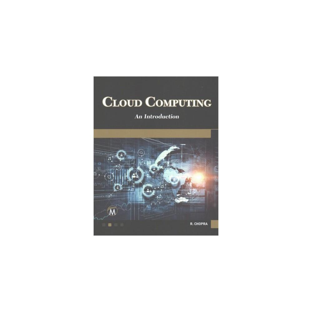 Cloud Computing : A Self-Teaching Introduction (Paperback) (Ph.D. Rajiv Chopra)