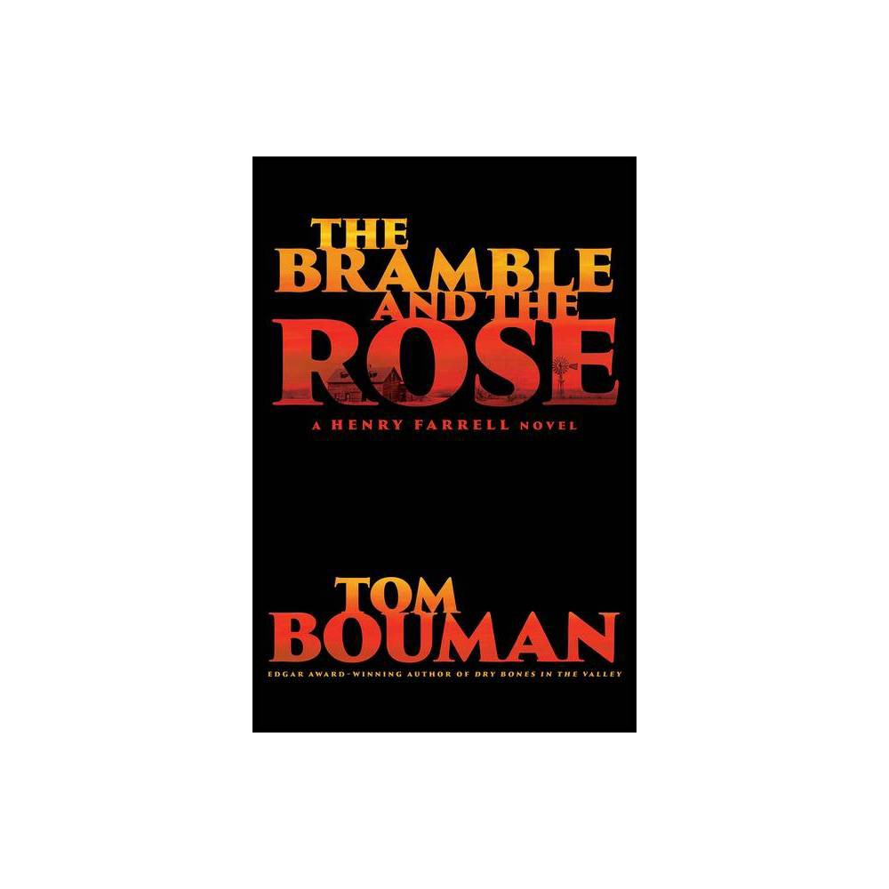 The Bramble And The Rose Henry Farrell By Tom Bouman Hardcover