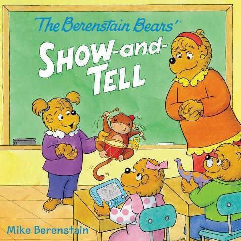 Berenstain Bears' Show-and-Tell -  (Berenstain Bears) by Mike Berenstain (Paperback) - image 1 of 1