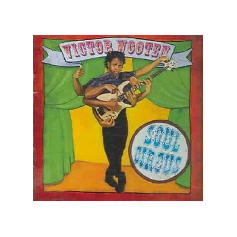 Victor Wooten - Soul Circus (CD) - image 1 of 1