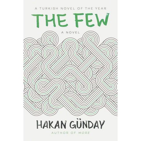 The Few - by  Hakan Gunday (Hardcover) - image 1 of 1