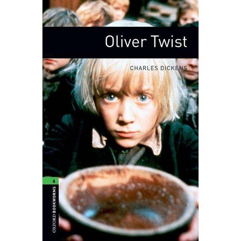 Oxford Bookworms Library: Oliver Twist - (Oxford Bookworms Library: Stage 6) by  Charles Dickens - image 1 of 1